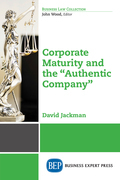 "Corporate Maturity and the ""Authentic Company"""