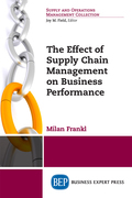 The Effect of Supply Chain Management on Business Performance