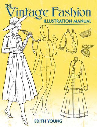 The Vintage Fashion Illustration Manual