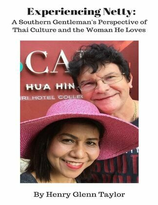 Experiencing Netty: A Southern Gentleman's Perspective of Thai Culture and the Woman He Loves