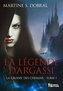 La légende d'Argassi tome 1