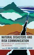 Natural Disasters and Risk Communication