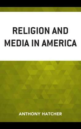 Religion and Media in America