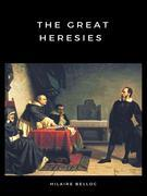 The Great Heresies