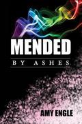 Mended By Ashes