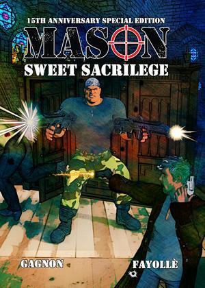 Mason: Sweet Sacrilege