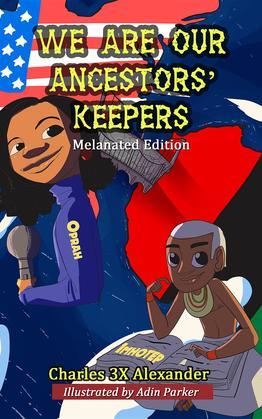 We Are Our Ancestors' Keepers