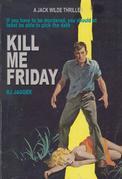 Kill Me Friday