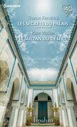 les secrets du palais - le sultan du désert