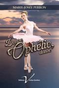 Danse, Ophélie, danse