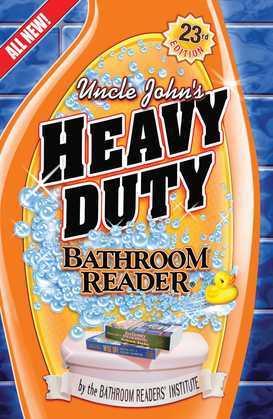 Uncle John's Heavy Duty Bathroom Reader