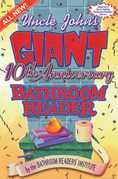 Uncle John's Giant 10th Anniversary Bathroom Reader