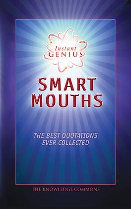 Instant Genius: Smart Mouths