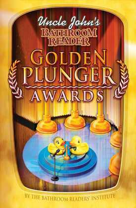 Uncle John's Bathroom Reader Golden Plunger Awards