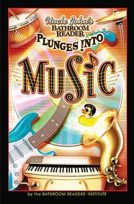 Uncle John's Bathroom Reader Plunges Into Music