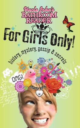 Uncle John's Bathroom Reader For Girls Only!