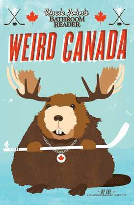 Uncle John's Bathroom Reader Weird Canada