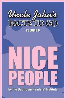 Uncle John's Facts to Go Nice People