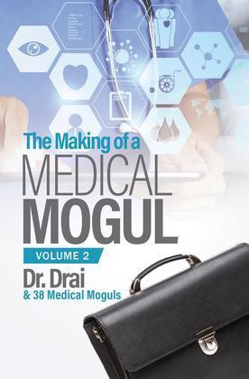 The Making of a Medical Mogul, Vol 2