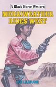 Merriweather Rides West