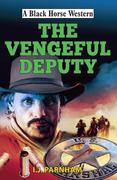 Vengeful Deputy