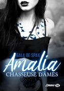 Amalia, chasseuse d'âmes