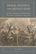 Trade, Politics, and Revolution