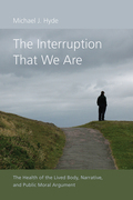 The Interruption That We Are