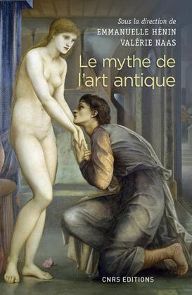 Le mythe de l'art antique