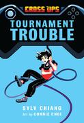 Tournament Trouble (Cross Ups, Book 1)