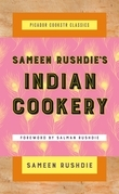 Sameen Rushdie's Indian Cookery