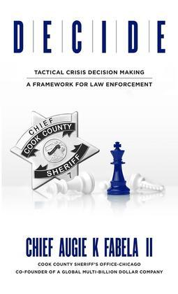 DECIDE: Tactical Crisis Decision Making