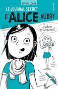 Le journal secret d'Alice Aubry 1