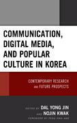 Communication, Digital Media, and Popular Culture in Korea