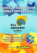 Guida all'Eurovision Song Contest 2018