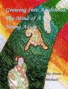 Growing Into Adulthood: The Mind of a Young Adult