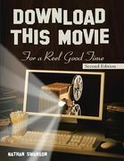 Download This Movie for a Reel Good Time: Second Edition