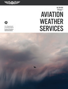 Aviation Weather Services: ASA FAA-AC00-45H, Change 1