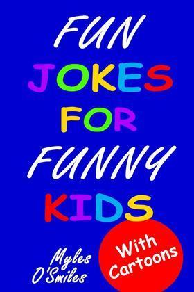 Fun Jokes for Funny Kids