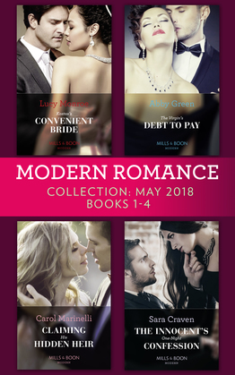 Modern Romance Collection: May 2018 Books 1 - 4: Kostas's Convenient Bride / The Virgin's Debt to Pay / Claiming His Hidden Heir / The Innocent's One-Night Confession