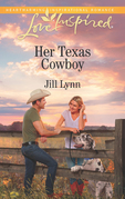 Her Texas Cowboy (Mills & Boon Love Inspired)