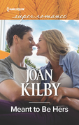 Meant To Be Hers (Mills & Boon Superromance)