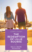 The Redemption Of Lillie Rourke (Mills & Boon Heartwarming) (By Way of the Lighthouse, Book 3)
