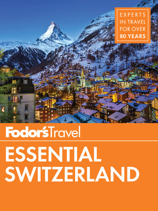Fodor's Essential Switzerland