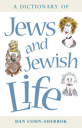 A Dictionary of Jews and Jewish Life