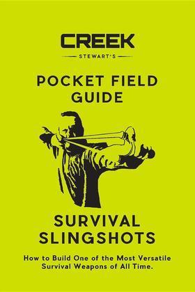 Pocket Field Guide: Survival Slingshots