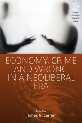 Economy, Crime, and Wrong in a Neoliberal Era