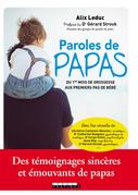 Paroles de papas : du 1er mois de grossesse aux premiers pas de bébé