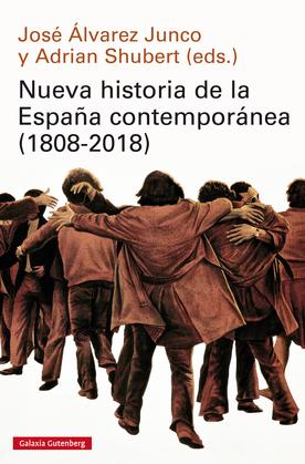 Nueva historia de la España contemporánea (1808-2018)