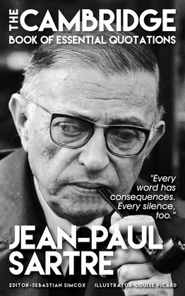 JEAN-PAUL SARTRE - The Cambridge Book of Essential Quotations